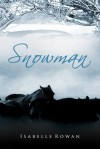 Snowman - Isabelle Rowan