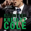 The Master: The Game Maker, Book 2 - Kresley Cole, Kimberly Alexis, Simon & Schuster Audio