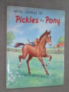 More Stories of Pickles the Pony - Phyllis Briggs