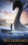 Het Waterpaard - Dick King-Smith, Carolien Metaal