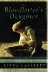 By Linda Lafferty The Bloodletter's Daughter (A Novel of Old Bohemia) (A Novel of Old Bohemia) - Linda Lafferty