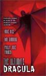 The Ultimate Dracula (Mass Market) - Byron Preiss, Megan Miller, Leonard Wolf, Philip José Farmer