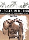 Muscles in Motion: Figure Drawing for the Comic Book Artist - Glenn Fabry
