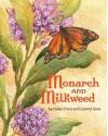 Monarch and Milkweed - Helen Frost, Leonid Gore
