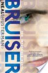 Bruiser - Neal Shusterman