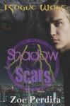 Shadow Scars (Rogue Wolf, #1) - Zoe Perdita