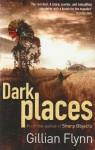 Dark Places - Gillian Flynn