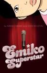 Emiko Superstar - Mariko Tamaki, Steve Rolston