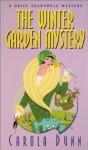 The Winter Garden Mystery - Carola Dunn