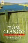 Sprengsatz (Tom Clancy's Op-Center, #4) - Tom Clancy, Steve Pieczenik, Jeff Rovin