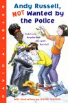 Andy Russell, NOT Wanted by the Police - David A. Adler, Leanne Franson