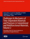 Challenges In Mechanics of Time-Dependent Materials and Processes in Conventional and Multifunctional Materials, Volume 2: Proceedings of the 2013 Annual ... Society for Experimental Mechanics Series) - Bonnie Antoun, H. Jerry Qi, Richard Hall, G.P. Tandon, Hongbing Lu, Charles Lu, Jevan Furmanski, Alireza Amirkhizi