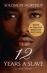 Twelve Years a Slave: A True Story (Collins Classics) - Solomon Northup