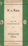 X v. Rex - Philip MacDonald