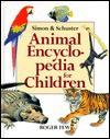 Simon & Schuster Animal Encyclopedia for Children - Roger Few