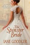 The Spinster Bride - Jane Goodger