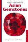 Handy Pocket Guide to Asian Gemstones - Carol Clark