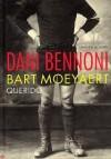 Dani Bennoni: lang zal hij leven - Bart Moeyaert