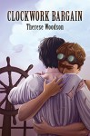 Clockwork Bargain (Aerial City Book 2) - Therese Woodson