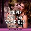 Bred for the Vampires - Adriana Rossi, Mona Bella