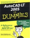 AutoCAD LT 2005 For Dummies (For Dummies (Computers)) - Mark Middlebrook