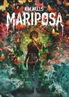 Mariposa: A Love Story - Kim Wells