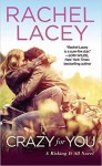 Crazy for You (Risking It All) - Rachel Lacey