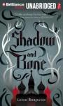 Shadow and Bone - Leigh Bardugo, Lauren Fortgang