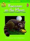 The Raccoon on the Moon (Start to Read! Trade Edition Series) - Barbara Gregorich, Bruce Witty, Joan Hoffman, John B. Sandford, Gail Suess