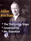The Thirth-nine Steps PLUS Sequels Greenmantle & Mr.Standfast - John Buchan