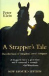 A Strapper's Tale(Recollection Of Kingston Town's Strapper - Peter Klein