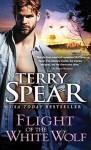Flight of the White Wolf - Terry Spear