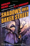 Shadows Over Baker Street - Poppy Z. Brite, Richard A. Lupoff, Barbara Hambly, Caitlín R. Kiernan, Michael Reaves, Brian M. Stableford, Tim Lebbon, F. Gwynplaine MacIntyre, John Pelan, Simon Clark, Elizabeth Bear, David Niall Wilson, Steven-Elliot Altman, James Lowder, David Ferguson, Paul Finch, J