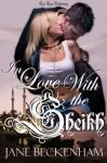 In Love With the Sheikh - Jane Beckenham