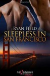 Sleepless in San Francisco - Ryan Field