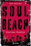 Soul Beach - Frostiges Paradies - Kate Harrison