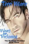 Waves of Reckoning - Terri Marie