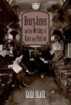 Henry James and the Writing of Race and Nation - Sara Blair
