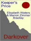 The Keeper's Price [Darkover Series] - Elisabeth Waters, Marion Zimmer Bradley