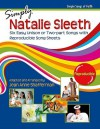 Simply Natalie Sleeth: Six Easy Unison or Two-Part Songs with Reproducible Song Sheets - Natalie Sleeth