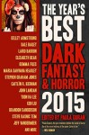 The Year's Best Dark Fantasy & Horror, 2015 Edition - Paula Guran, Damien Angelica Walters