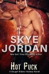 Hot Puck (A Rough Riders Hockey Novel Book 2) - Skye Jordan, Joan Swan