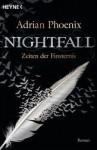 Nightfall: Zeiten der Finsternis - Adrian Phoenix, Franziska Heel