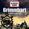Grimmbart: Kluftingers neuer Fall: 12 CDs (Ein Kluftinger-Krimi, Band 8) - Volker Klüpfel, Michael Kobr, Volker Klüpfel, Michael Kobr, Christian Berkel