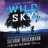 Wild Sky (Night Sky Series, Book 2) - Melanie Brockmann, Suzanne Brockmann