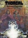 Korona Ogotaia (Thorgal #21) - Grzegorz Rosiński, Jean Van Hamme, Wojciech Birek