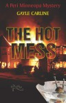 The Hot Mess - Gayle Carline