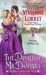 The Devilish Mr. Danvers: The Rakes of Fallow Hall Series - Vivienne Lorret