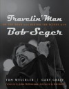 Travelin' Man: On the Road and Behind the Scenes with Bob Seger (Painted Turtle Books) - Gary Graff, Tom Weschler