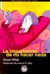 La importancia de no hacer nada - Oscar Wilde
